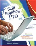 Skill Building Pro, Johnson, Ronald D. and Sharp, Walter M., 0538729910