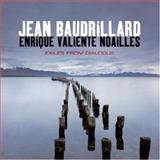 Exiles from Dialogue, Baudrillard, Jean and Noailles, Enrique Valiente, 0745639917
