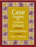 Case Studies for Inclusive Schools, Anderson, Peggy L., 0890799911