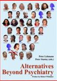 Alternatives Beyond Psychiatry, Peter Stastny, 0978839919