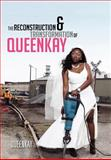 The Reconstruction and Transformation of Queenkay, Queenkay, 1465369910