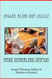 Jagged Blind Hop Zozzle, Mark Simpson, 1466359919
