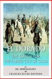 El Dorado: the Search for the Fabled City of Gold, Charles River Charles River Editors and Jesse Harasta, 1496129911