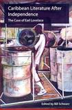 Caribbean Literature after Independence : The Case of Earl Lovelace, , 1900039915