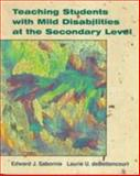Teaching Students with Mild Disabilities, Sabornie, Edward J. and Debettencourt, Laurie U., 0024049913