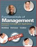 Fundamentals of Management : Essential Concepts and Applications, Robbins, Stephen P. and De Cenzo, David A., 013349991X