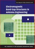 Electromagnetic Band Gap Structures in Antenna Engineering, Yang, Fan and Rahmat-Samii, Yahya, 052188991X