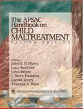 The APSAC Handbook on Child Maltreatment, Myers, John E. B., 0761919910
