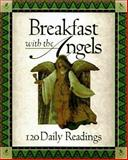 Breakfast with the Angels, , 0892839910