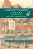 Union Oyster House Cookbook, Jean Kerr and Spencer Smith, 0978689917