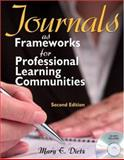 Journals as Frameworks for Professional Learning Communities, Dietz, Mary E., 1412959918