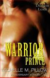 Warrior Prince, Michelle Pillow, 1499329911