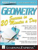 Geometry Success in 20 Minutes a Day, LearningExpress LLC, 1576859916