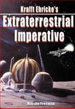 Krafft Ehricke's Extraterrestrial Imperative, Krafft Ehricke and Marsha Freeman, 1894959914