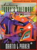 Mastering Today's Software : Access 2000, Kee, Charles E. and Martin, Edward G., 0030259924