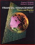 Financial Management : Theory and Practice, Brigham, Eugene F. and Ehrhardt, Michael C., 0030329922