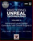 Mastering Unreal Technology Vol. 2 : Advanced Level Design Concepts with Unreal Engine 3, Busby, Jason and Parrish, Zak, 0672329921