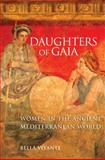 Daughters of Gaia : Women in the Ancient Mediterranean World, Vivante, Bella, 0806139927