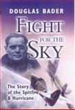 Fight for the Sky, Douglas Bader, 0850529921