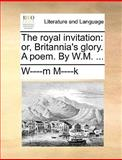 The Royal Invitation, W----M M----K, 1170679927