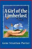 A Girl of the Limberlost, Gene Stratton-Porter, 146630992X