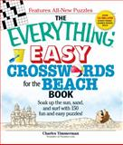 The Everything Easy Crosswords for the Beach, Charles Timmerman, 159869992X