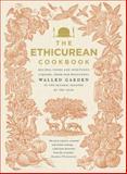 The Ethicurean Cookbook, Ethicurean Cookbook Staff, 0091949920