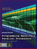 Programming Massively Parallel Processors : A Hands-On Approach, Kirk, David B. and Hwu, Wen-Mei W., 0124159923
