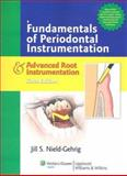Fundamentals of Periodontal Instrumentation and Advanced Root Instrumentation, Nield-Gehrig, Jill S., 0781769922