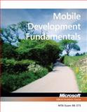 Mobile Development Fundamentals MTA Exam 98-373, Microsoft Official Academic Course Staff, 1118359925