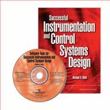Successful Instrumentation and Control Systems Design, Whitt, Michael D., 1556179928