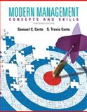 Modern Management : Concepts and Skills, Certo, Samuel C. and Certo, Trevis, 0133059928