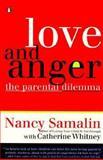 Love and Anger, Nancy Samalin and Catherine Whitney, 0140129928