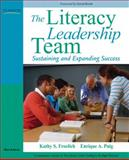 The Literacy Leadership Team : Sustaining and Expanding Success, Puig, Enrique A. and Froelich, Kathy S., 0205569927