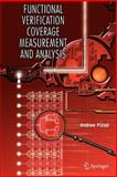 Functional Verification Coverage Measurement and Analysis, Piziali, Andrew, 0387739920