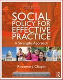 Social Policy for Effective Practice, Rosemary Chapin, 0415519926