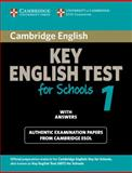 Key English Test for Schools 1, Cambridge ESOL Staff and Cambridge Esol, 0521139929