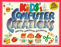 Kids' Computer Creations, Carol Sabbeth, 0913589926