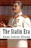 The Stalin Era, Anna Strong, 1460969928