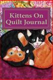 Kittens on Quilt, Anita Louise McCormick, 1500629928