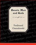 Beasts Men and Gods, Ferdinand Ossendowski, 1605979929
