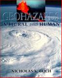 Geohazards : Natural and Human, Coch, Nicholas, 0023229926
