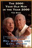 The 2000 Year-Old Man in the Year 2000, Mel Brooks and Carl Reiner, 0060929928