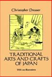 Traditional Arts and Crafts of Japan, Christopher Dresser, 0486279928