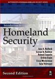 Introduction to Homeland Security, Bullock, Jane A. and Haddow, George D., 0750679921