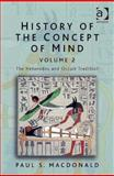 History of the Concept of Mind : The Heterodox and Occult Tradition, MacDonald, Paul S., 0754639924