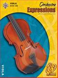 Orchestra Expressions, Book One Student Edition, Kathleen DeBerry Brungard and Michael Alexander, 0757919928