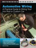 Automotive Wiring, Dennis W. Parks, 0760339929