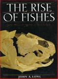 The Rise of Fishes : 500 Million Years of Evolution, Long, John A., 0801849926