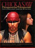 Chickasaw : Unconquered and Unconquerable, Linda Hogan, Jeannie Barbour, Amanda Cobb-Greetham, 1558689923